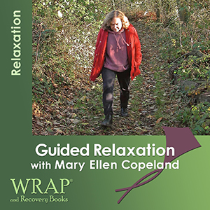 Guided Relaxation with Mary Ellen Copeland