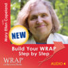 Build Your WRAP Step by Step audio download